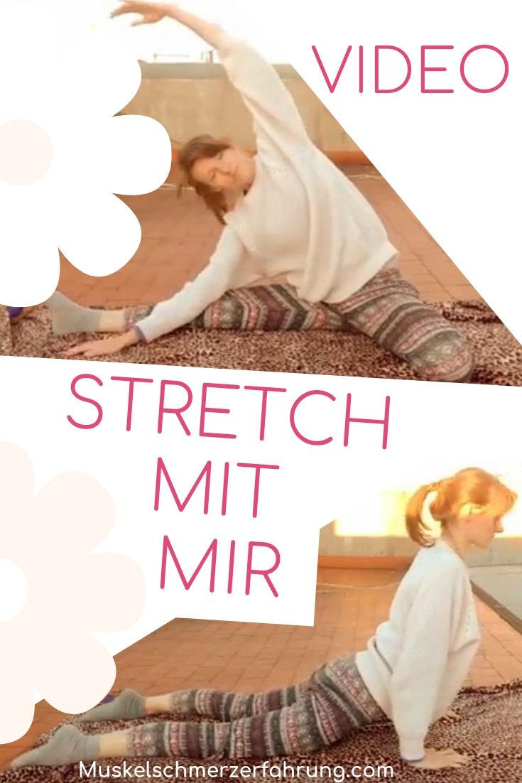 Stretch mit mir Video Muskelschmerzerfahrung