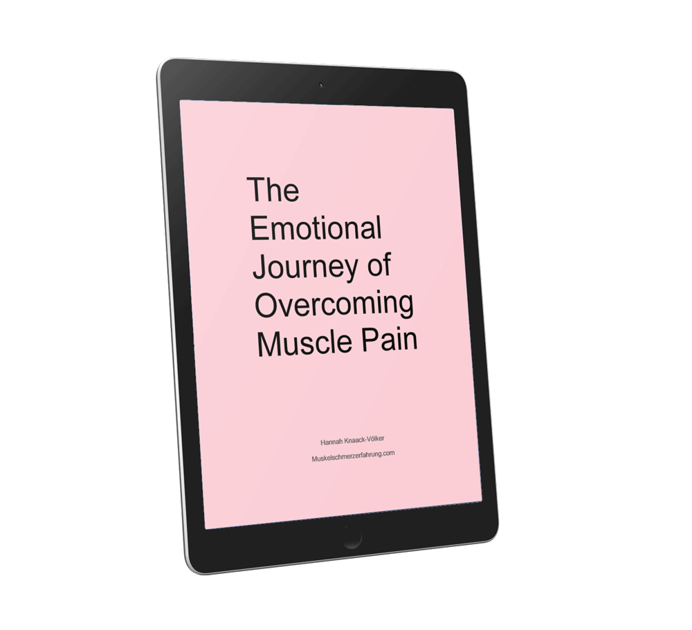 The Emotional Journey of Overcoming Muscle Pain ebook Muskelschmerzerfahrung